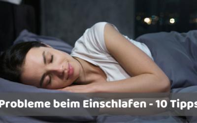 Probleme beim Einschlafen – 10 Tipps